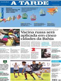 Capa do jornal A Tarde 17/06/2021