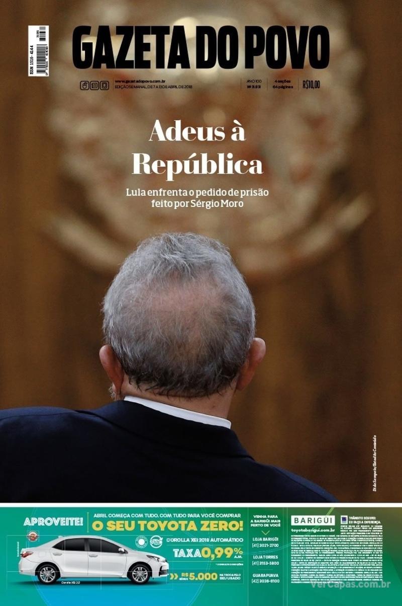 Capa jornal Gazeta do Povo 07/04/2018