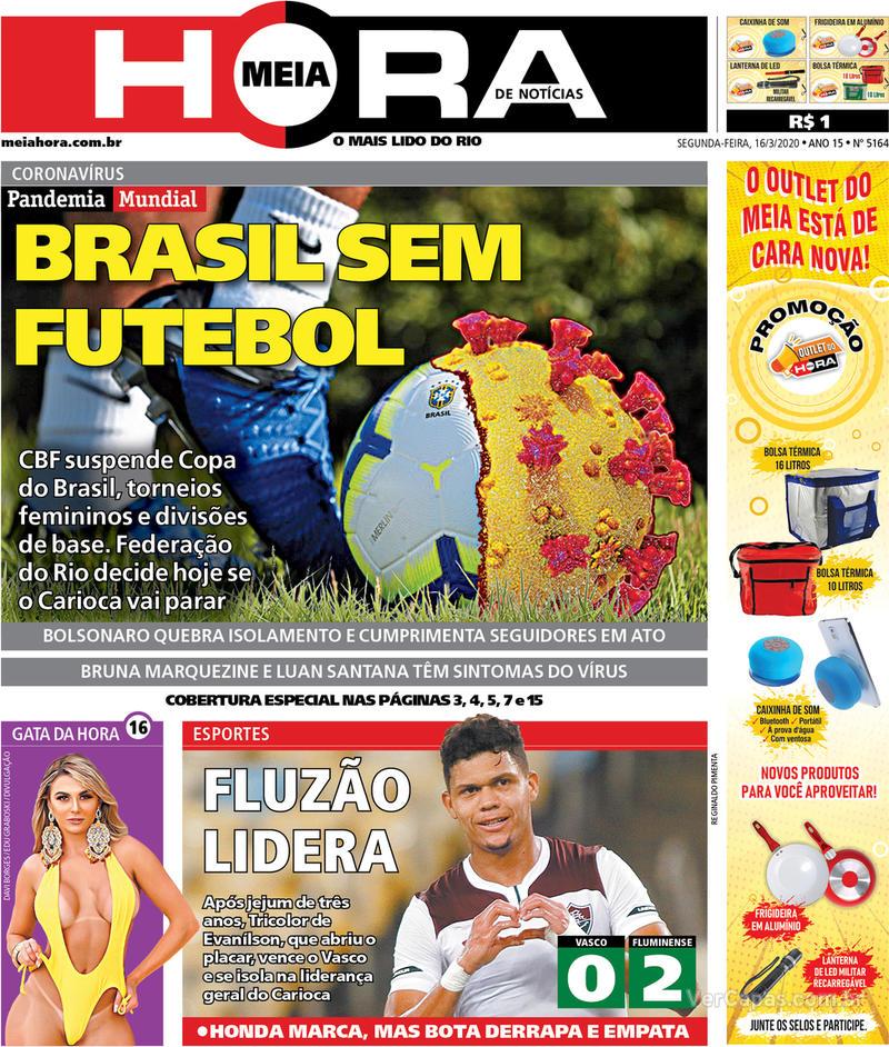 Capa do jornal Meia Hora 16/03/2020