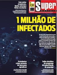 Capa do jornal Super Notícia 03/04/2020